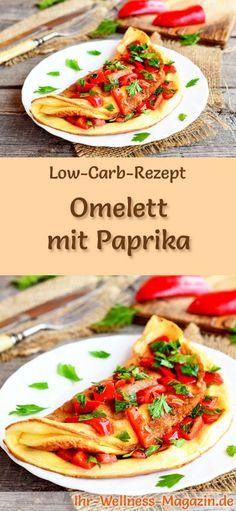 Low-Carb-Rezept für Omelett mit Paprika: Kohlenhydratarme Eierspeise - eiweißreich, kalorienreduziert, ohne Getreidemehl, gesund ... #lowcarb #frühstück #omelett #gesunderezepte