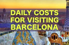 City Price Guide For Visiting Barcelona. How much to budget for food, hostels, hotels, attractions, alcohol, and more.