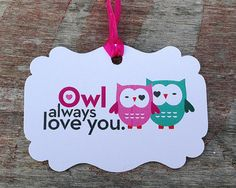 Owl Always Love You. - Tags