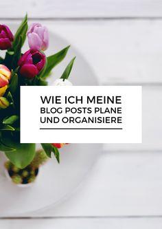 Wie ich meine Blog Posts plane und organisiere