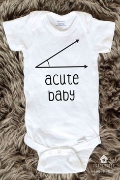 Need a baby shower gift? This acute baby onesie is perfect for the math nerd in your life! 100% machine washable and dryer safe!