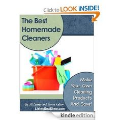Free eBook:The Best Homemade Cleaners | Recipes To Make Your Own Cleaning Products And Save! {Kindle Edition}