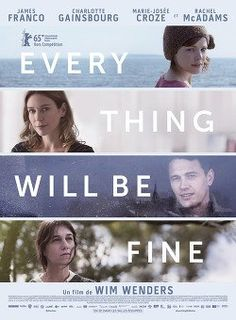Regarder Every Thing Will Be Fine en streaming gratuitement sur Streamay