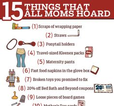 15 Things that all moms hoard.