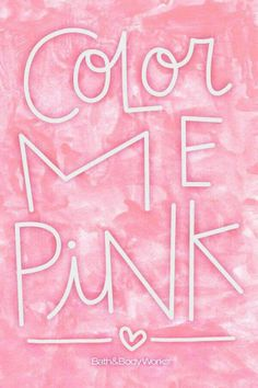 Colour my PINK and I will SPARKLE