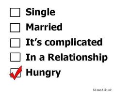 Being Single | Your Ecards Funny Quotes :D text, fun, single, married, hungry, food ...