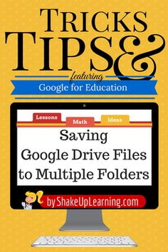 Saving Google Drive Files to Multiple Folders | Shake Up Learning | www.shakeuplearning.com #gafe #google #googledrive