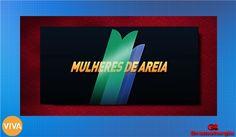 REDE ALPHA TV | ALÉM DO TEMPO | A REGRA DO JOGO: MULHERES DE AREIA | Estreia no Canal Viva no Brasi...