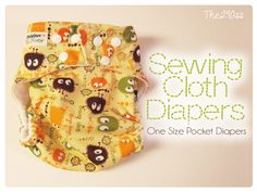 Free pattern Tutorial: Sewing Cloth Diapers (One Size Pocket Diapers) Sewing Kids Clothes, Sewing For Kids, Baby Sewing, Diy For Kids, Sewing Tutorials, Tutorial Sewing, Sewing Projects, Sewing Ideas, Diy Projects