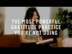 Gratitude: The Most Powerful Practice You're Not Doing - YouTube