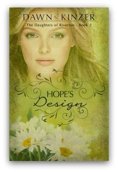 Today is another big day for me. Hope's Design, Book 2 in The Daughters of Riverton series, is now available for readers. Hope's story raises questions for dreamers … and I share 6 of them in today's article.