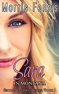 Sara In Montana by Morris Fenris ebook deal