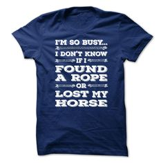 Lost my horse T-Shirts, Hoodies. ADD TO CART ==► Funny Tee Shirts