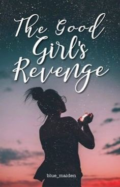 [BAD BOY You can't turn a bad girl good, but once a good girl's g… Fiction Wattpad Book Covers, Wattpad Books, Wattpad Stories, Wattpad Quotes, Good Girl Gone Bad, Read News, Revenge, Bad Boys, Cool Girl