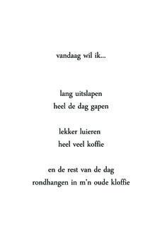 "Dutch - ""Vandaag wil ik..."""