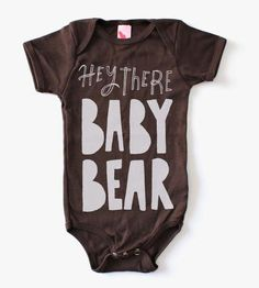 """Hey There, Baby Bear"" Infant Bodysuit // So precious, so perfect! #SicEm"