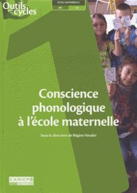 Conscience phonologique à l'école maternelle. - Canopé, 2014               372.21 CON,                 http://hip.univ-orleans.fr/ipac20/ipac.jsp?session=1445A50X60L66.1178&profile=scd&source=~!la_source&view=subscriptionsummary&uri=full=3100001~!514865~!1&ri=3&aspect=subtab48&menu=search&ipp=25&spp=20&staffonly=&term=Conscience+phonologique+%C3%A0+l%27%C3%A9cole+maternelle&index=.GK&uindex=&aspect=subtab48&menu=search&ri=3