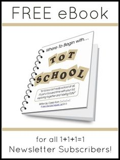Where to Begin with Tot School eBook {FREE to 1+1+1=1 newsletter subscribers} #totschool