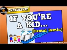 If You're a Kid [Dental Health Remix] (song for kids about dental health) - YouTube