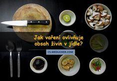 Tento článek popisuje jak jednotlivé způsoby tepelné úpravy jídel (včetně vaření) ovlivňují výsledný obsah živin v potravinách. Některé živiny se vařením ničí, u jiných je tomu naopak.