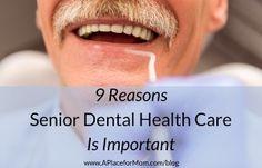 9 Reasons Senior Dental Health Care Is Important