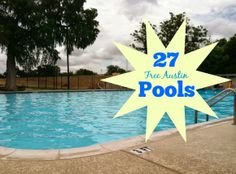 Free Fun in Austin: 27 Free Pools in Austin - 2014 Schedules#.U3u4dF66T1o#.U3u4dF66T1o