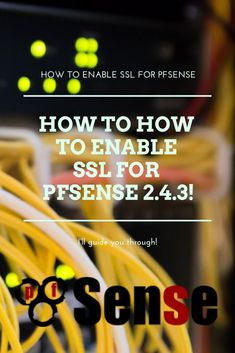 26 Best pfSense | pfSense Tutorials for Beginners & Professionals