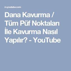Dana Kavurma / Tüm Püf Noktaları İle Kavurma Nasıl Yapılır? - YouTube