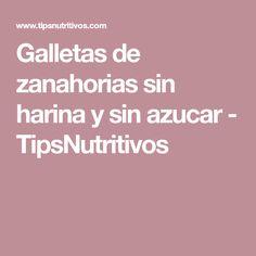 Galletas de zanahorias sin harina y sin azucar - TipsNutritivos