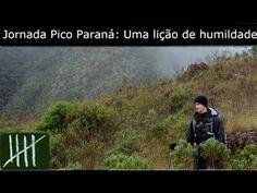 ▶ Jornada Pico Paraná: Uma lição de humildade - YouTube