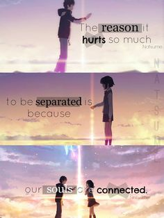 Direct to the point where it hurts the most.  Anime: Kimi no Na Wa.