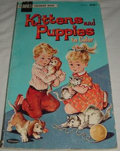 Whitman A Bonus Coloring Book Kittens and Puppies to Color