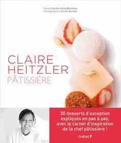 Claire Heitzler pâtissière - Librairie Gourmande