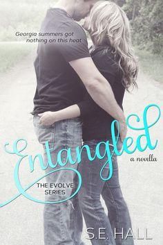 Entangled | S.E. Hall | Evolve #2.5 | Nov 2013 | #newadult #romance