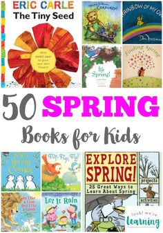 50 Spring Books for Kids - A great reading list featuring books for kids of all ages about spring!