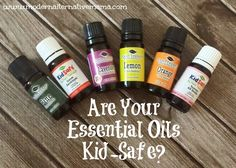 Not all oils are safe for kids.  Find out which ones are, which ones aren't, and why.