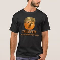 Funny Trump Halloween Trumpkin Pumpkin T-Shirt - tap, personalize, buy right now! Wholesale Halloween Costumes, Couple Halloween Costumes For Adults, Costumes For Teens, Cool Halloween Costumes, Halloween Shirt, Halloween Outfits, Funny Adult Costumes, Halloween Birthday, Halloween Cards