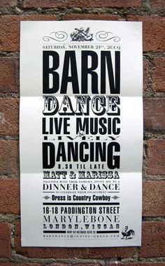 """love this poster style on a larger piece of paper without folding? Mix of fonts is cool. Maybe would need to emphasize the wedding aspect more and less barn? We also like the words """"dinner, dancing  , merriment"""""""