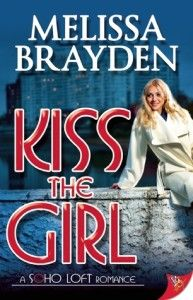 Kiss the girl by Melissa Brayden