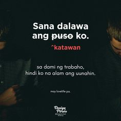 Filipino Quotes, Pinoy Quotes, Filipino Funny, Hugot Quotes Tagalog, Quotations, Qoutes, Hugot Lines, Love You Images, Twisted Humor