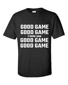 Good Game I Hate You Sports Little League Baseball Ball - Unisex Tshirt Black XL Super Fan Shirts http://www.amazon.com/dp/B018P8RYOI/ref=cm_sw_r_pi_dp_TELPwb1CHP91J