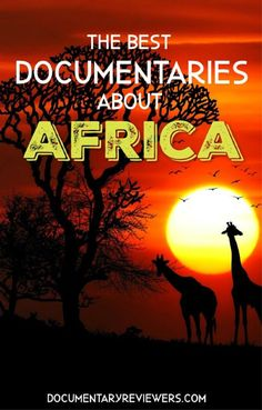 These African documentaries provide an amazing glimpse into different parts of Africa, from war and unrest, to the beauty of nature. There's a documentary for everyone in this list! Long Walk To Water, Africa Tribes, Netflix Movies To Watch, Jim Morrison Movie, Netflix Documentaries, World Geography, Shoot Film, Preschool At Home, Independent Films