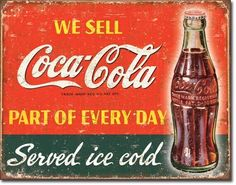 Vintage Tin Metal Sign Coco Cola Coke Bottle Part of Everyday Soda Ice Cold 1820 | eBay