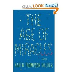 The Age of Miracles: Karen Thompson Walker