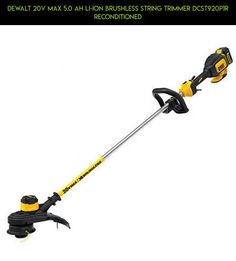 DEWALT 20V MAX 5.0 Ah Li-Ion Brushless String Trimmer DCST920P1R Reconditioned #tech #1 #products #gadgets #kit #technology #parts #shopping #trimmers #camera #racing #plans #drone #fpv