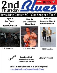 2nd Thursday Blues Series returns to Chester,SC@7pm Carolina Hall-Joe Foster & The Raw Dog Band -Eric Culberson Band in May.