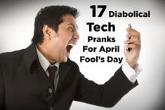 17 Diabolical Tech Pranks For April Fools' Day hahahahahahaahhhahahahahahh these are amazing