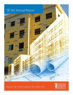 SB 582 annual report : report to the Oregon Legislature, by the Oregon Building Codes Division