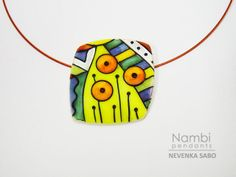 Nambi pendants   by Nevenka Sabo of Art Studio Katherine. She will be teaching classes on how to do this technique at the EuroSynergy conference in Malta in 2014.