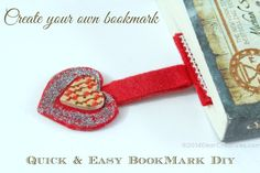 10 Quick & Easy Diy Bookmark ideas Anyone Can Do! + Felt Heart Bookmark Tutorial